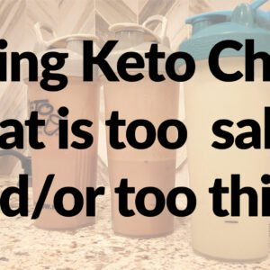Fixing Keto Chow that's too salty or thick